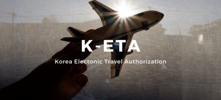 K-ETA: Visa-free entry to South Korea